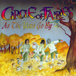 As the years go by - CIRCLE OF FAIRIES