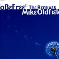 To be free-The remixes - MIKE OLDFIELD
