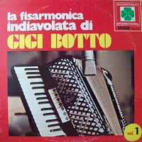Vol.1 - La fisarmonica indiavolata di Gigi Botto - GIGI BOTTO