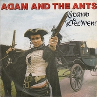 Stand and deliver \ Beat my guest - ADAM AND THE ANTS