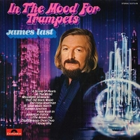 In the mood for trumpets - JAMES LAST