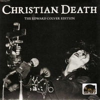 Cavity-first communion (alt.vers.) \ The lord's prayer (Edward Colver edition) - CHRISTIAN DEATH