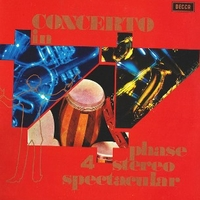 Concerto in phase 4 stereo spectacular - VARIOUS