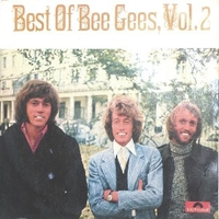 Best of Bee Gees vol.2 - BEE GEES