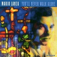 You'll never walk alone - MARIO LANZA
