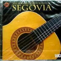 The spanish guitar magic of Segovia - ANDRES SEGOVIA