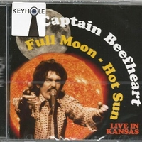 Full moon - hot sun \ Live in Kansas - CAPTAIN BEEFHEART
