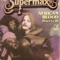 African blood pt. 1&2 - SUPERMAX
