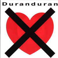 I don't want your love (single+LP version) - DURAN DURAN
