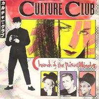 Church of the poison mind \ Man shake - CULTURE CLUB