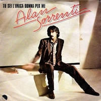 Tu sei l'unica donna per me \ All day in love - ALAN SORRENTI