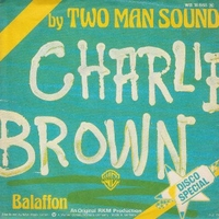 Charlie Brown \ Balaffon - TWO MAN SOUND
