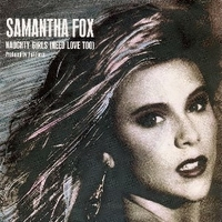Naughty girls (need love too) \ Dream city - SAMANTHA FOX