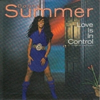 Love is in control \ Sometimes like butterflies - DONNA SUMMER