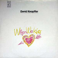 When we kiss (ext.vers.) - DAVID KNOPFLER