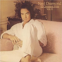12 greatest hits vol.2 - NEIL DIAMOND