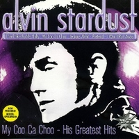 My coo ca choo - His greatest hits - ALVIN STARDUST
