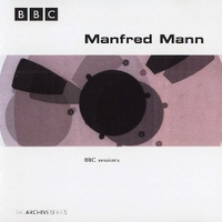 BBC sessions - MANFRED MANN