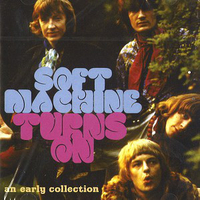 Turns on - An early collection - SOFT MACHINE