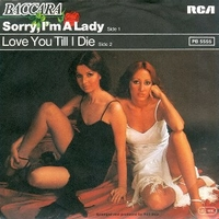 Sorry, I'm a lady \ Love you till I die - BACCARA