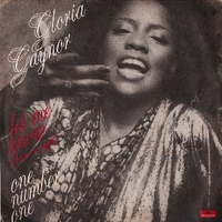 Let me know \ One number one - GLORIA GAYNOR
