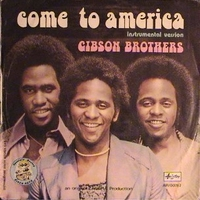 Come to America \ (strum.) - GIBSON BROTHERS