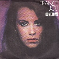 Come to me \ Let go - FRANCE JOLI