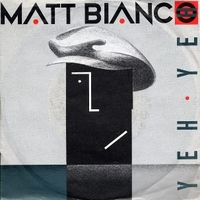 Yeh yeh \ Smooth - MATT BIANCO