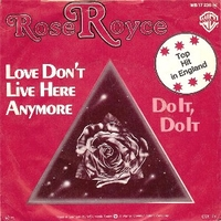 Love don't live here anymore \ Do it,do it - ROSE ROYCE