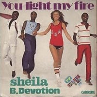 You light my fire \ Gimme your loving - SHEILA & B.DEVOTION