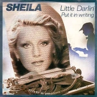 Little darlin' \ Put it in writing - SHEILA
