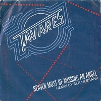 Heaven must be missing an angel (Ben Liebrand remix) \ Don't take away the music - TAVARES