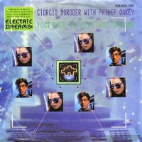 Together in electric dreams (vocal + instrumental) - GIORGIO MORODER \ PHILIP OAKEY