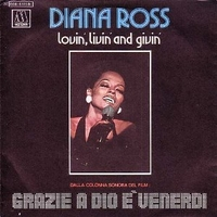 Lovin', livin' and givin' \ Top of the world - DIANA ROSS