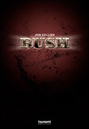 Rush - RUSH (Jon Collins)