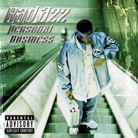 Personal business - BAD AZZ