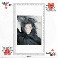 My heart goes bang (get me to the doctor) \ Big daddy of the rhythm (live) - DEAD OR ALIVE