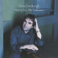 Missing you: the collection - CHRIS DE BURGH
