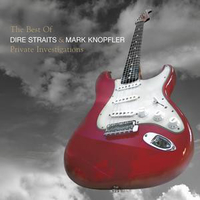Private investigations - The best of Dire Straits & Mark Knopfler - DIRE STRAITS \ MARK KNOPFLER