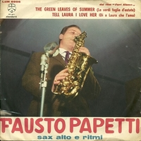 The green leaves of summer\Tell Laura I love her - FAUSTO PAPETTI