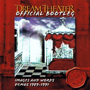 Images and words demos 1989/1991 - DREAM THEATER