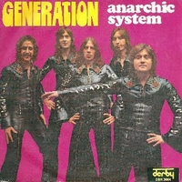 Generation \ Wish to know why - ANARCHIC SYSTEM