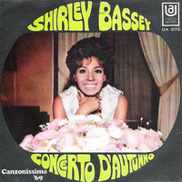 Concerto d'autunno \ My way of life - SHIRLEY BASSEY