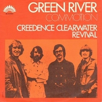 Green river \ Commotion - CREEDENCE CLEARWATER REVIVAL