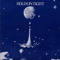 Hold on tight \ When time stood still - ELECTRIC LIGHT ORCHESTRA