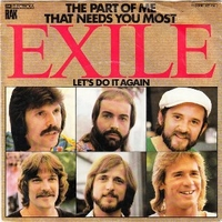 The part of me that needs you most \ Let's do it again - EXILE