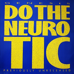 Do the neurotic \ In too deep - GENESIS