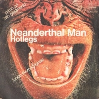 Neanderthal man \ You didn't like it, because you. didn't think of it - HOTLEGS