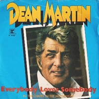 Everybody loves somebody \ In the chapel in the moonlight - DEAN MARTIN