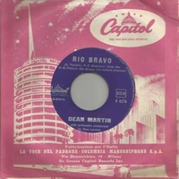 Rio Bravo \ My rifle, my pony and me - DEAN MARTIN